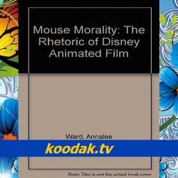اخلاق موش: شعارهای دیزنی از انیمیشن ها